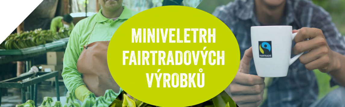 Miniveletrh fairtradových výrobků